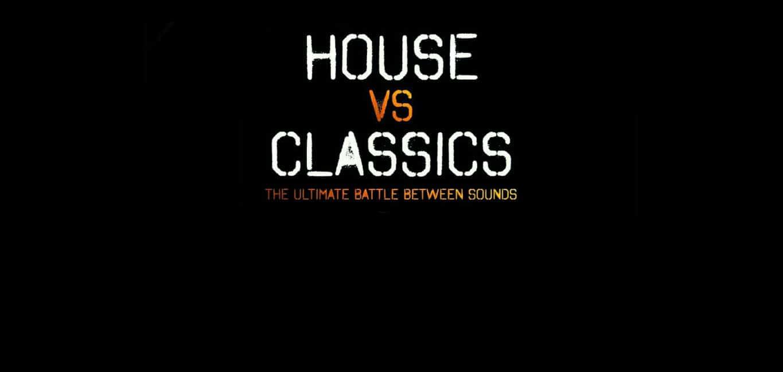 House-vs-Classics
